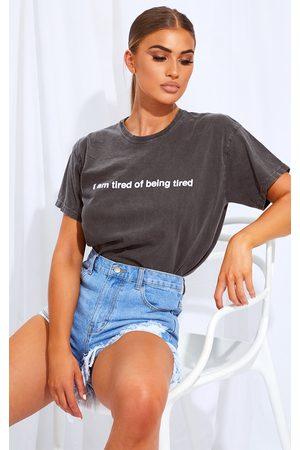 PRETTYLITTLETHING Grey Tired Of Being Tired Printed Washed T Shirt
