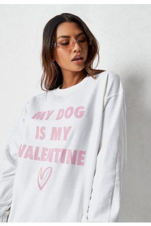 Missguided Women Sweatshirts - White My Dog Is My Valentine Graphic Sweatshirt